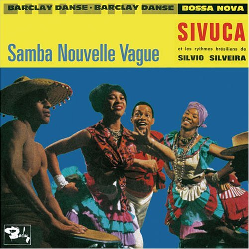 Sivuca Samba Nouvelle Vague
