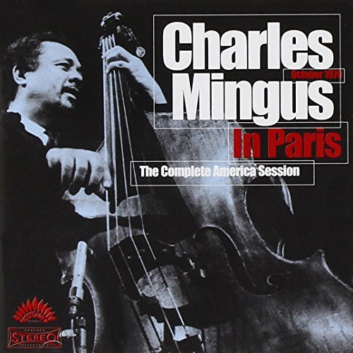 Charles Mingus Charles Mingus In Paris Compl 2 CD Set