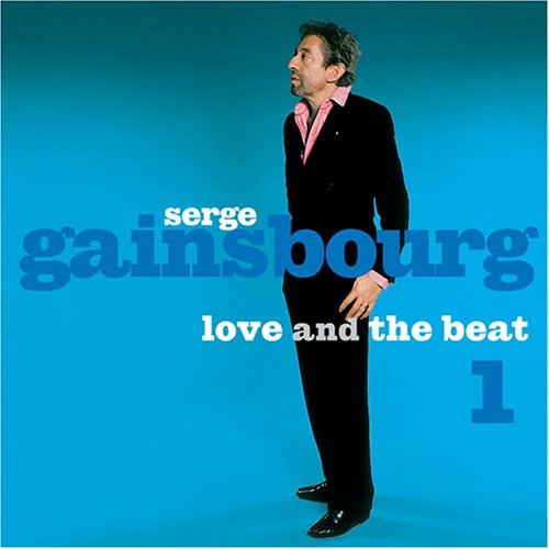 Gainsbourg Serge Vol. 1 Love & The Beat