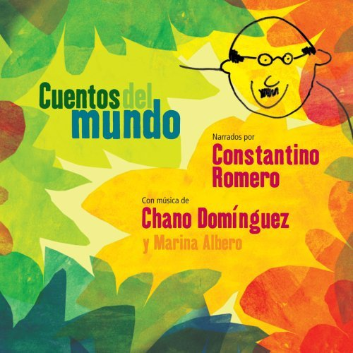 Chano Dominguez Cuentos Del Mundo Children's