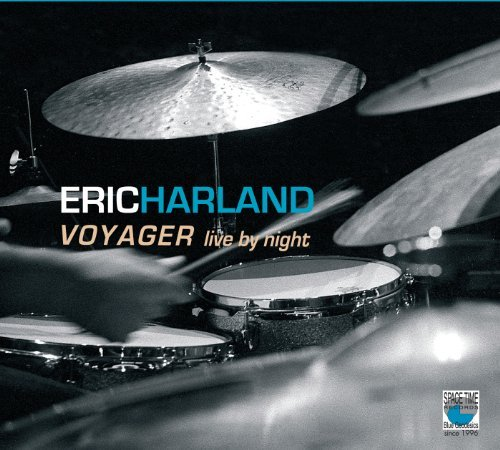 Eric Harland Voyager Live By Night