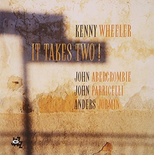 Kenny Wheeler It Takes Two!