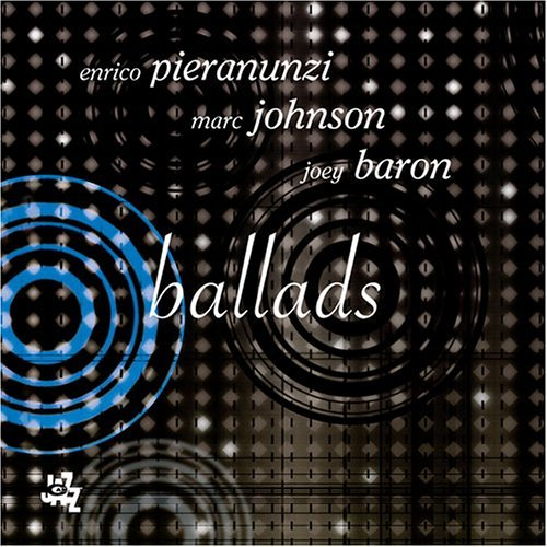 Pieranunzi Johnson Baron Ballads