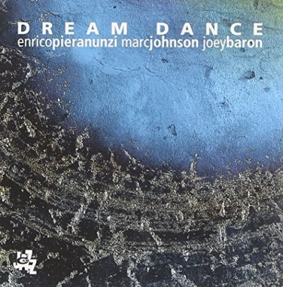 Pieranunzi Johnson Baron Dream Dance