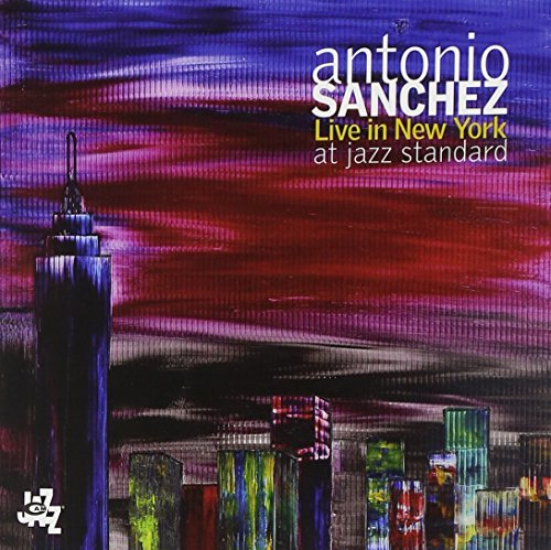 Antonio Sanchez Live In New York