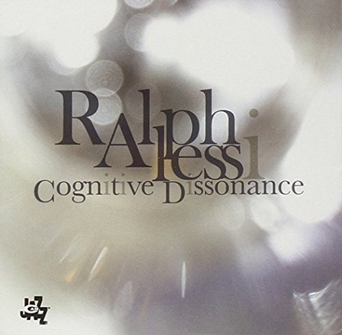 Ralph Alessi Cognitive Dissonance