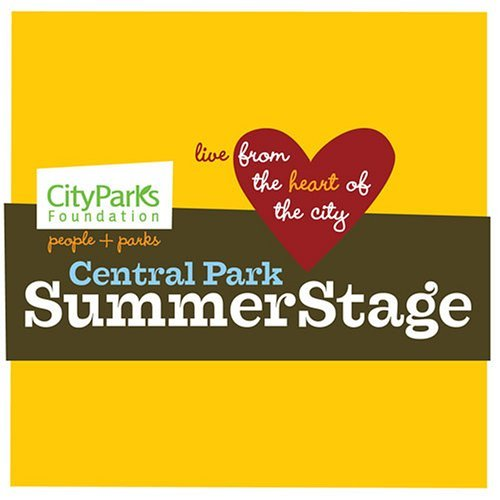 Central Park Summerstage Live From The Heart Of The Cit