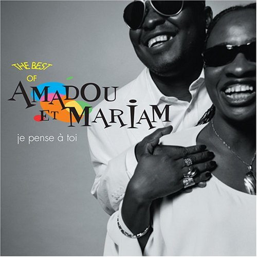 Amadou Et Mariam Je Pense A Toi (i Think Of You