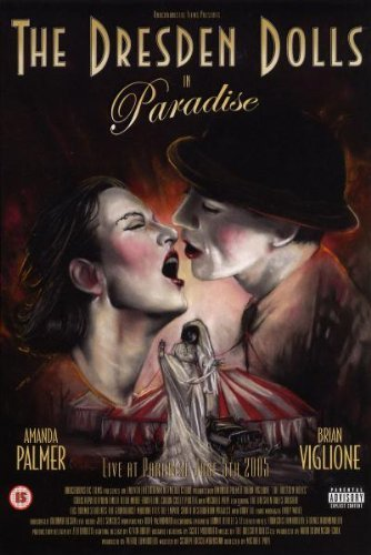 Dresden Dolls Paradise Explicit Version