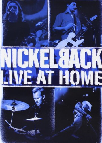 Nickelback Live At Home