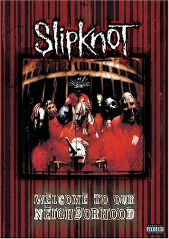 Slipknot Welcome To Our Neighborhood Explicit Version