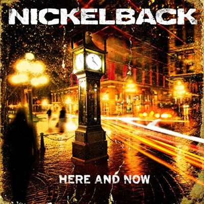 Nickelback Here & Now