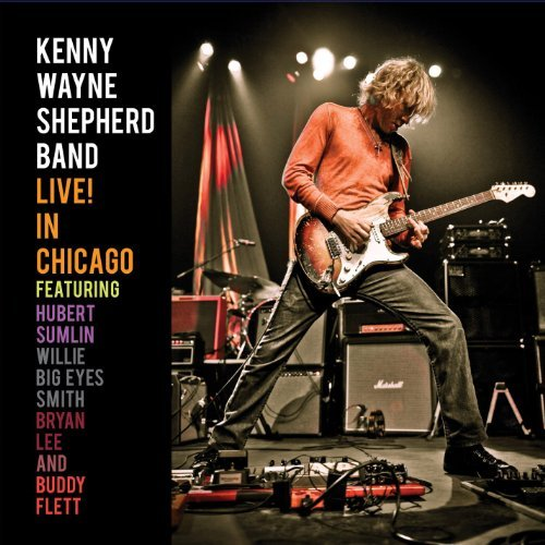 Kenny Wayne Shepherd Live! In Chicago