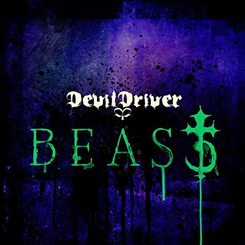 Devildriver Beast Explicit Version