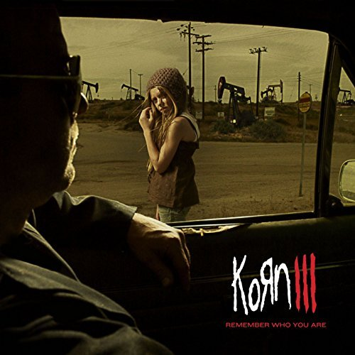 Korn Korn Iii Remember Who You Are Explicit Version