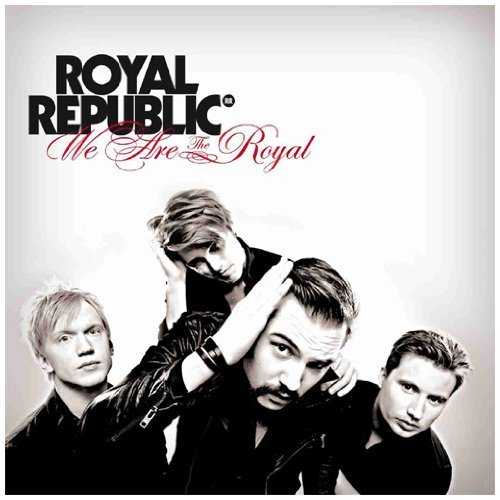 Royal Republic We Are The Royal Import Eu