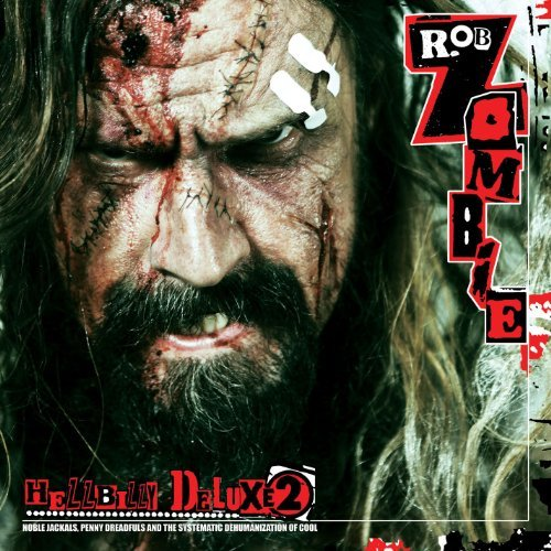Rob Zombie Hellbilly Deluxe 2 Explicit Version