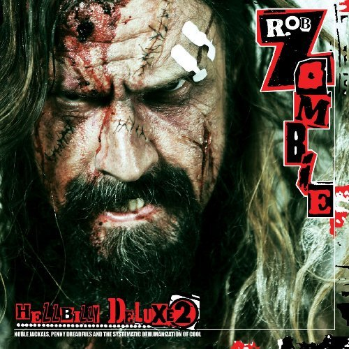 Rob Zombie Hellbilly Deluxe 2 Clean Version