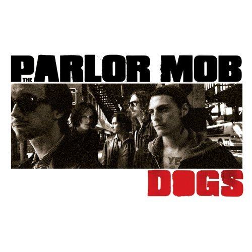 Parlor Mob Dogs