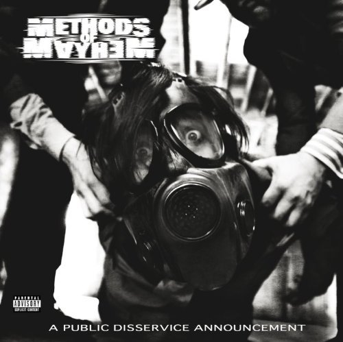 Methods Of Mayhem Public Disservice Announcement Explicit Version
