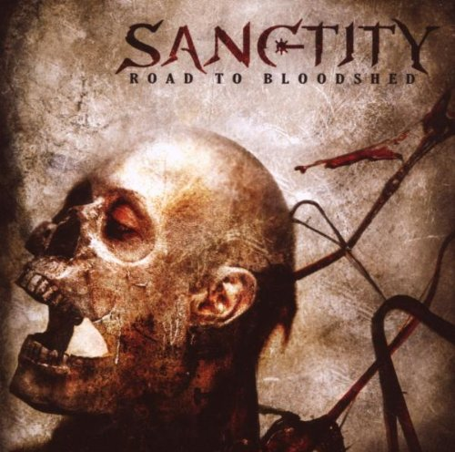Sanctity Road To Bloodshed