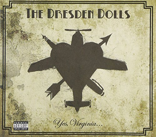 Dresden Dolls Yes Virginia Explicit Version