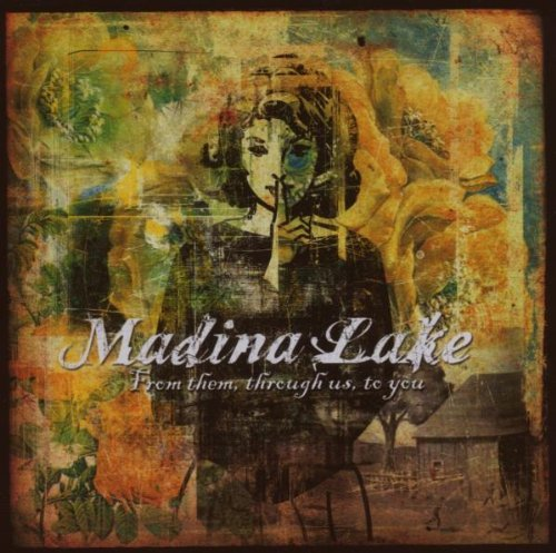 Madina Lake From Them Through Us To You
