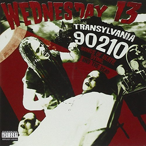 Wednesday 13 Transylvania 90210 Explicit Version