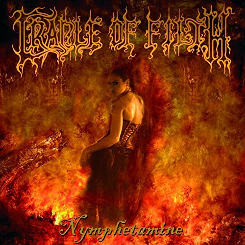 Cradle Of Filth Nymphetamine Explicit Version
