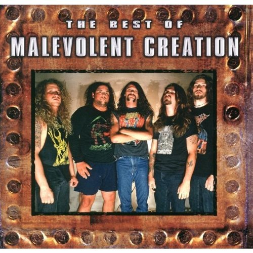 Malevolent Creation Best Of Malevolent Creation