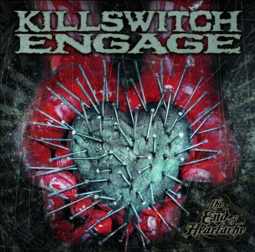 Killswitch Engage End Of Heartache