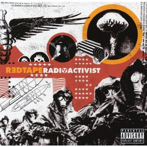 Red Tape Radioactivist Explicit Version