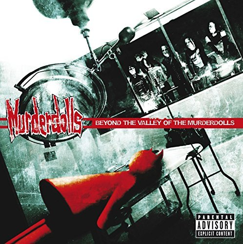 Murderdolls Beyond The Valley Of Murderdol Explicit Version Beyond The Valley Of Murderdol
