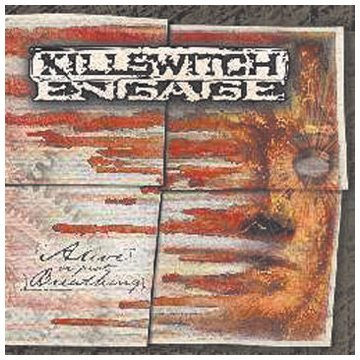 Killswitch Engage Alive Or Just Breathing