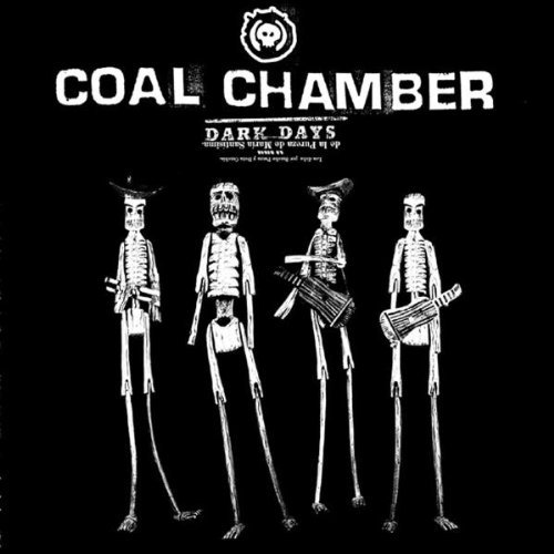 Coal Chamber Dark Days Explicit Version