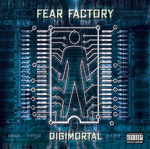 Fear Factory Digimortal Explicit Version