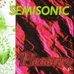 Semisonic Pleasure
