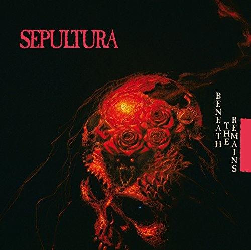Sepultura Beneath The Remains Remastered