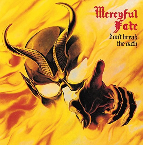 Mercyful Fate Don't Break The Oath Remastered