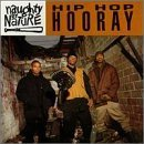 Naughty By Nature Hip Hop Hooray
