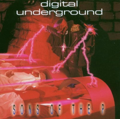 Digital Underground Sons Of The P