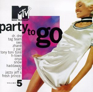 Mtv Party To Go Vol. 5 Mtv Party To Go Dr. Dre Onyx Two Pac Tag Team Mtv Party To Go