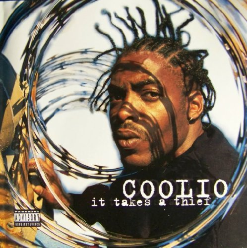 Coolio It Takes A Thief Clean Version