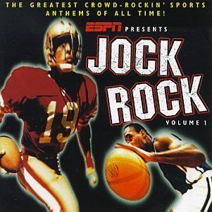 Jock Rock Vol. 1 Greatest Sports Anthems Queen Ramones Glitter Rundgren Jock Rock