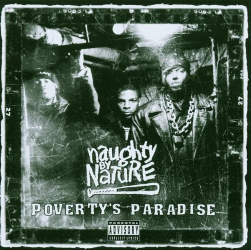 Naughty By Nature Poverty's Paradise Explicit Version