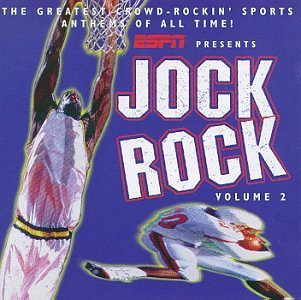 Jock Rock Vol. 2 Greatest Sports Anthems Kiss War Jackson Five Queen Jock Rock