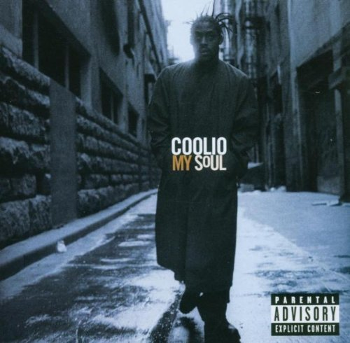 Coolio My Soul Explicit Version