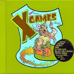 Xgames Soundtrack Album Xgames Soundtrack Album Bush Sublime Prodigy Helmet Wu Tang Clan Goldfinger Fat