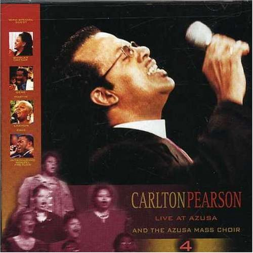 Carlton Pearson Vol. 4 Live At Azusa CD R