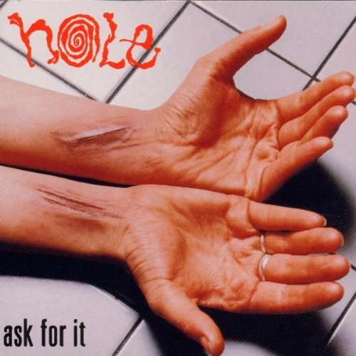 Hole Ask For It Explicit Cover